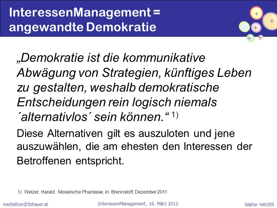 InteressenManagement = angewandte Demokratie