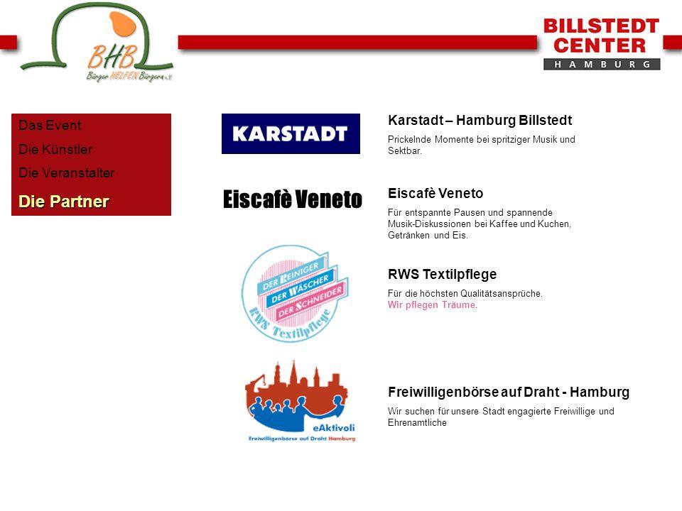 Eiscafè Veneto Die Partner Karstadt – Hamburg Billstedt Das Event