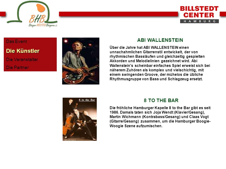 Die Künstler ABI WALLENSTEIN 8 TO THE BAR Das Event Die Veranstalter