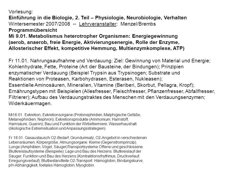 Wintersemester 2007/2008 -- Lehrveranstalter: Menzel/Brembs
