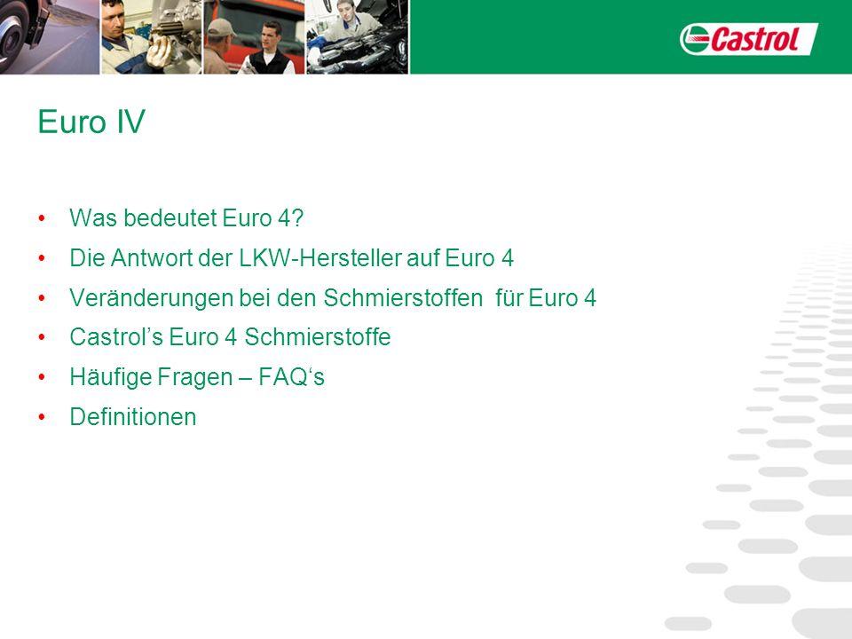 Euro IV Was bedeutet Euro 4 Die Antwort der LKW-Hersteller auf Euro 4