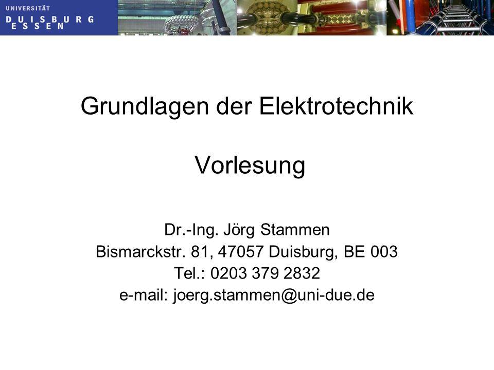 Grundlagen der Elektrotechnik Vorlesung