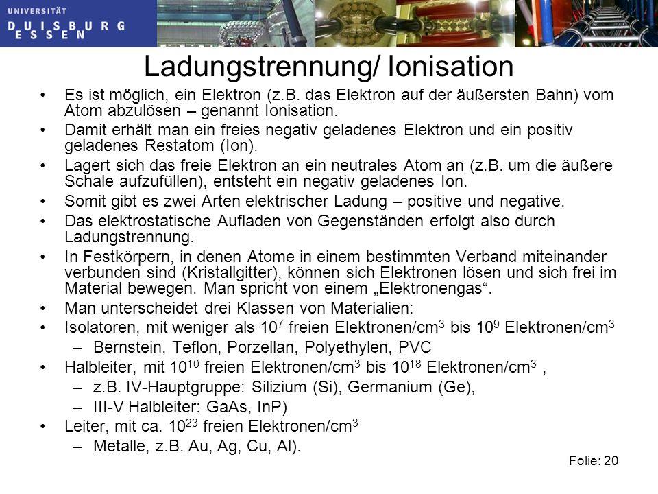 Ladungstrennung/ Ionisation
