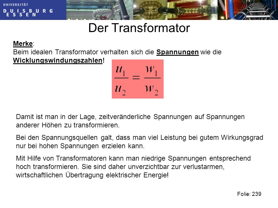 Der Transformator Merke: