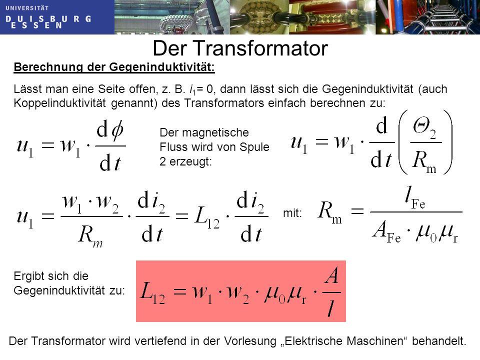 Der Transformator Berechnung der Gegeninduktivität: