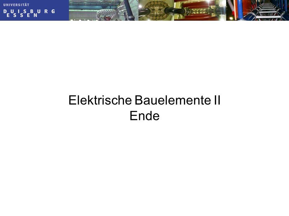 Elektrische Bauelemente II Ende