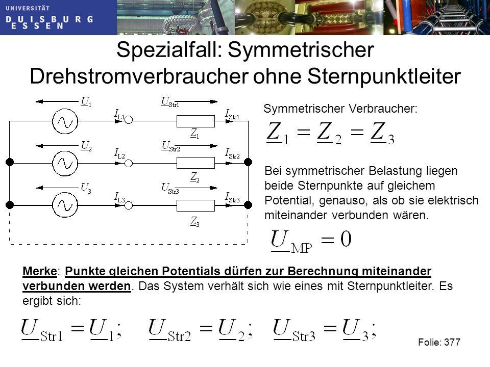 Spezialfall: Symmetrischer Drehstromverbraucher ohne Sternpunktleiter