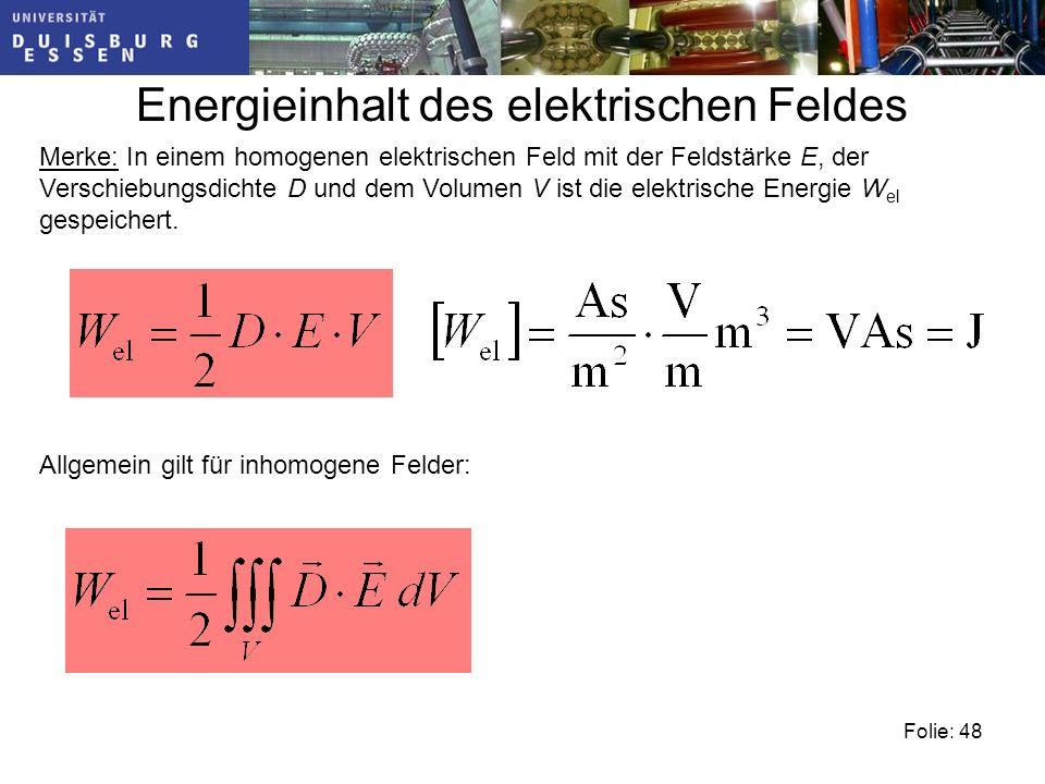 Energieinhalt des elektrischen Feldes