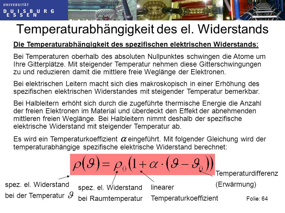 Temperaturabhängigkeit des el. Widerstands