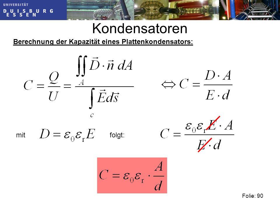 Kondensatoren Berechnung der Kapazität eines Plattenkondensators: mit