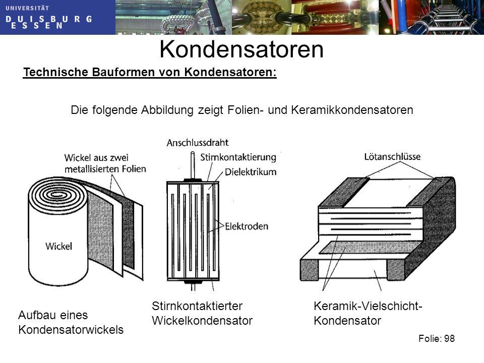 Kondensatoren Technische Bauformen von Kondensatoren: