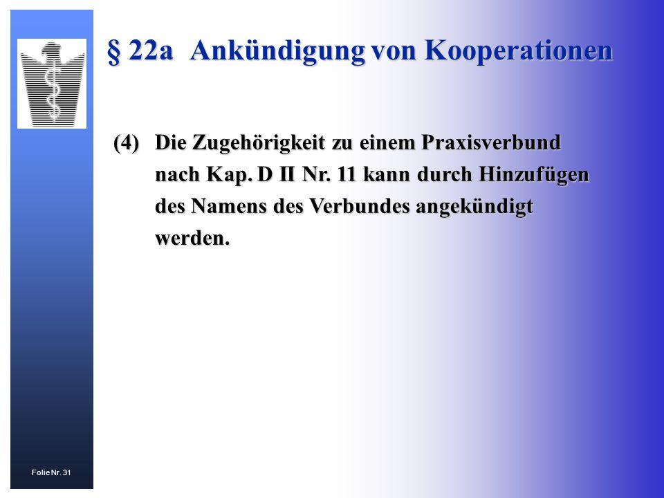 § 22a Ankündigung von Kooperationen