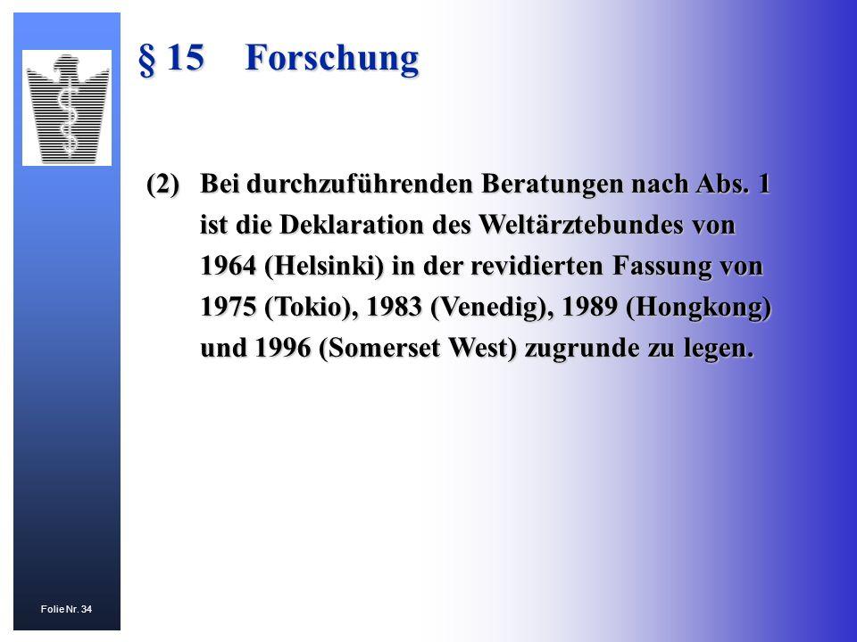 § 15 Forschung