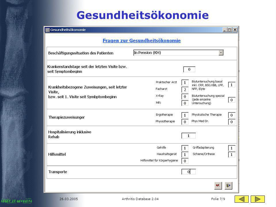 Gesundheitsökonomie 26.03.2005 Arthritis Database 2.04