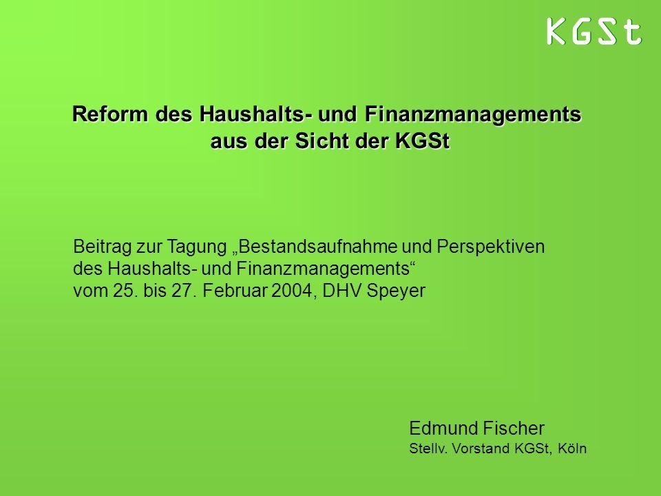 Reform des Haushalts- und Finanzmanagements aus der Sicht der KGSt