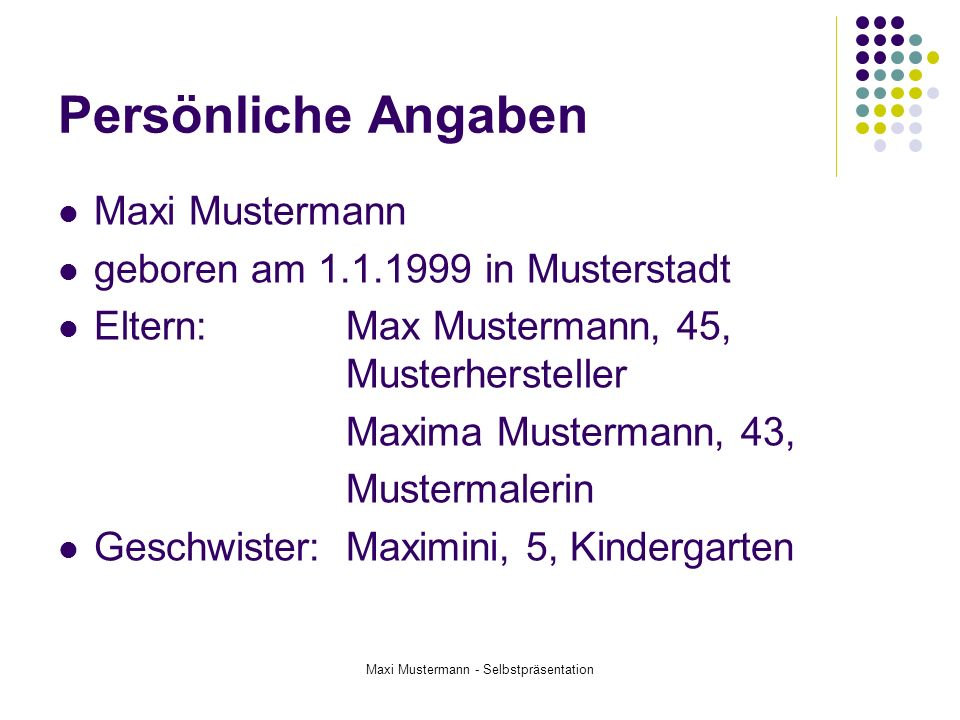 Maxi Mustermann - Selbstpräsentation