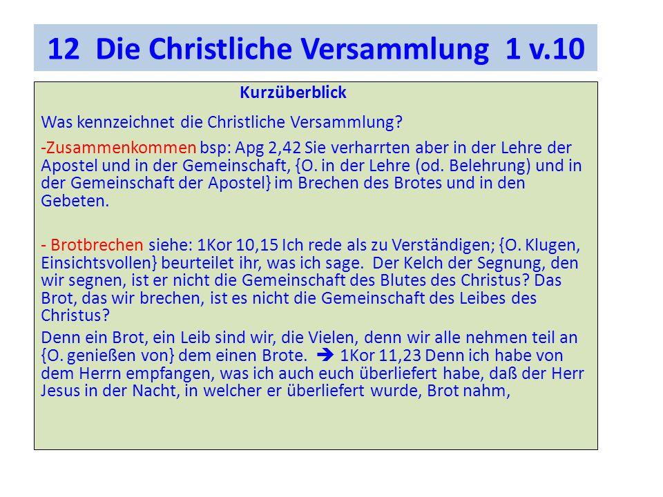 12 Die Christliche Versammlung 1 v.10