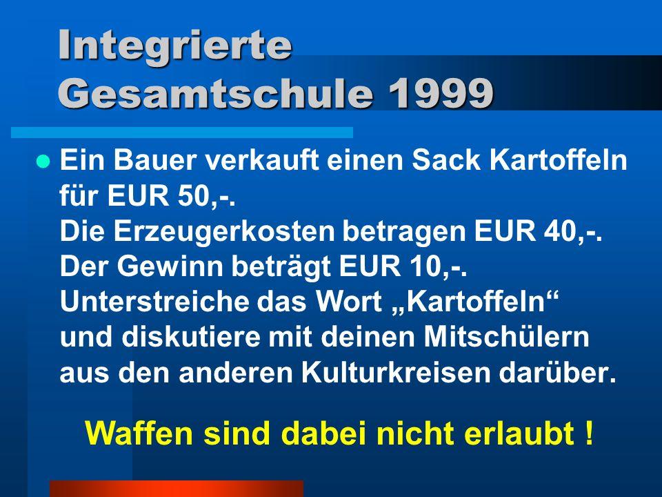 Integrierte Gesamtschule 1999