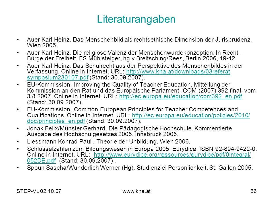 Literaturangaben Auer Karl Heinz, Das Menschenbild als rechtsethische Dimension der Jurisprudenz. Wien 2005.