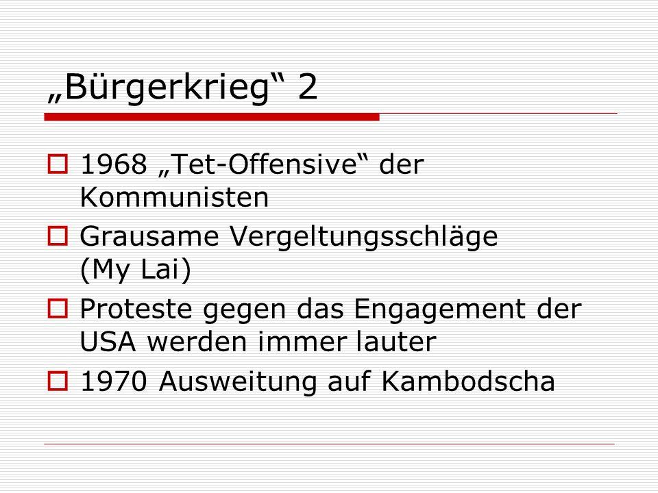 """Bürgerkrieg 2 1968 ""Tet-Offensive der Kommunisten"