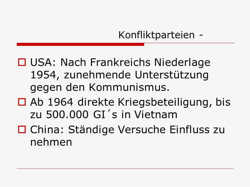 Ab 1964 direkte Kriegsbeteiligung, bis zu 500.000 GI´s in Vietnam
