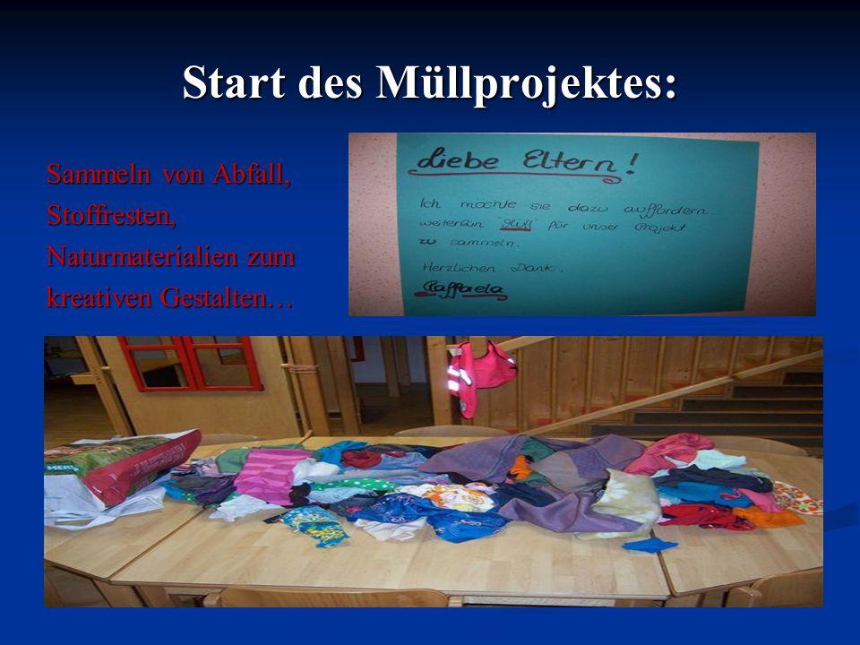 Start des Müllprojektes: