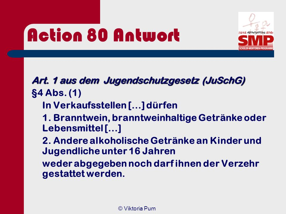 Action 80 Antwort Art. 1 aus dem Jugendschutzgesetz (JuSchG)