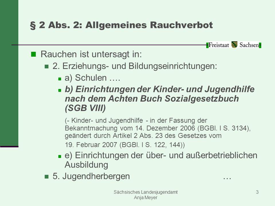 § 2 Abs. 2: Allgemeines Rauchverbot