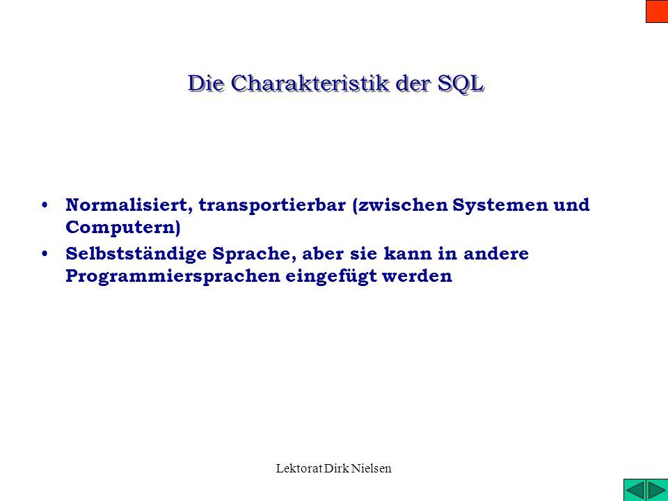 Die Charakteristik der SQL