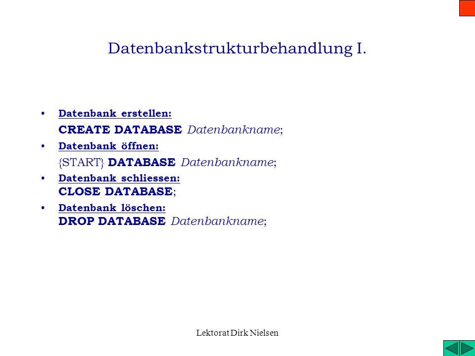 Datenbankstrukturbehandlung I.