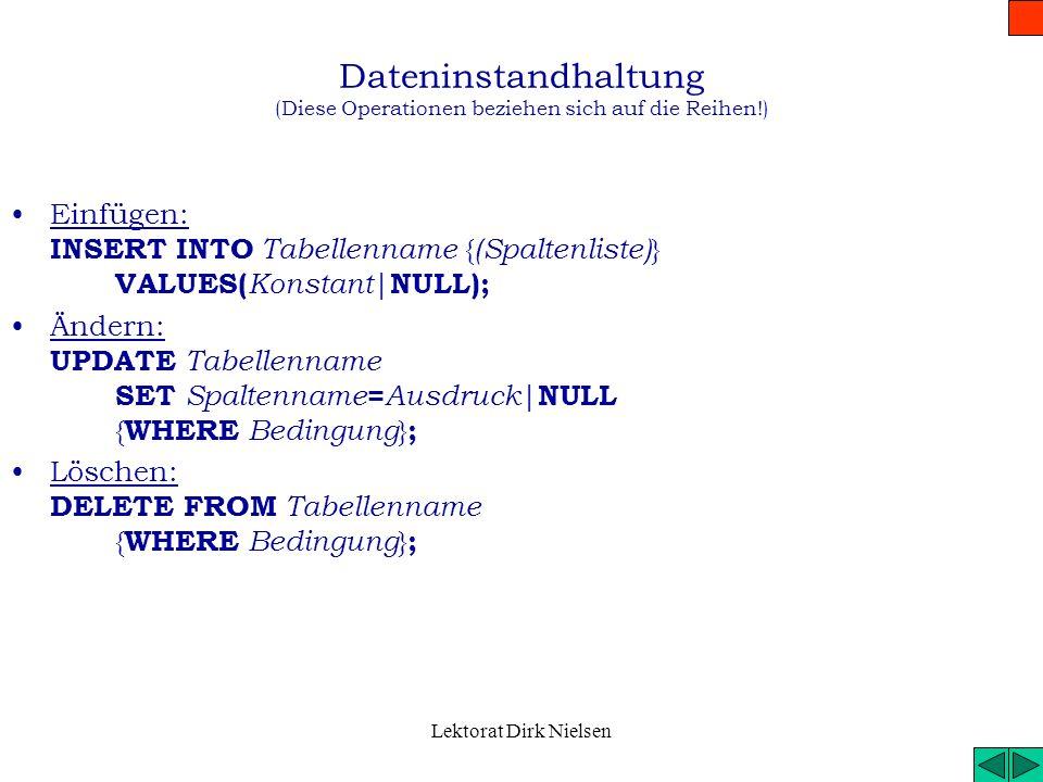 Dateninstandhaltung (Diese Operationen beziehen sich auf die Reihen!)