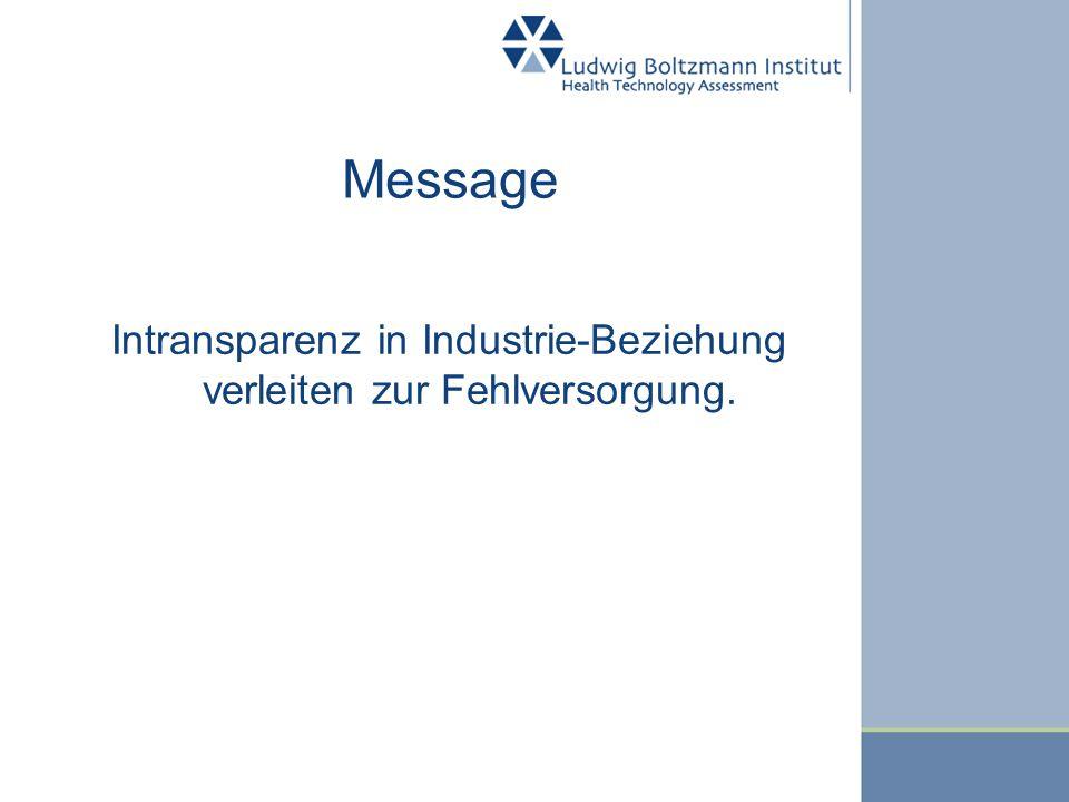 Intransparenz in Industrie-Beziehung verleiten zur Fehlversorgung.