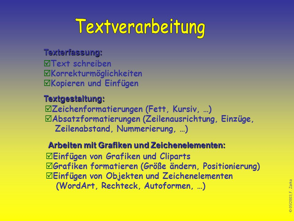 Textverarbeitung Texterfassung: Text schreiben Korrekturmöglichkeiten