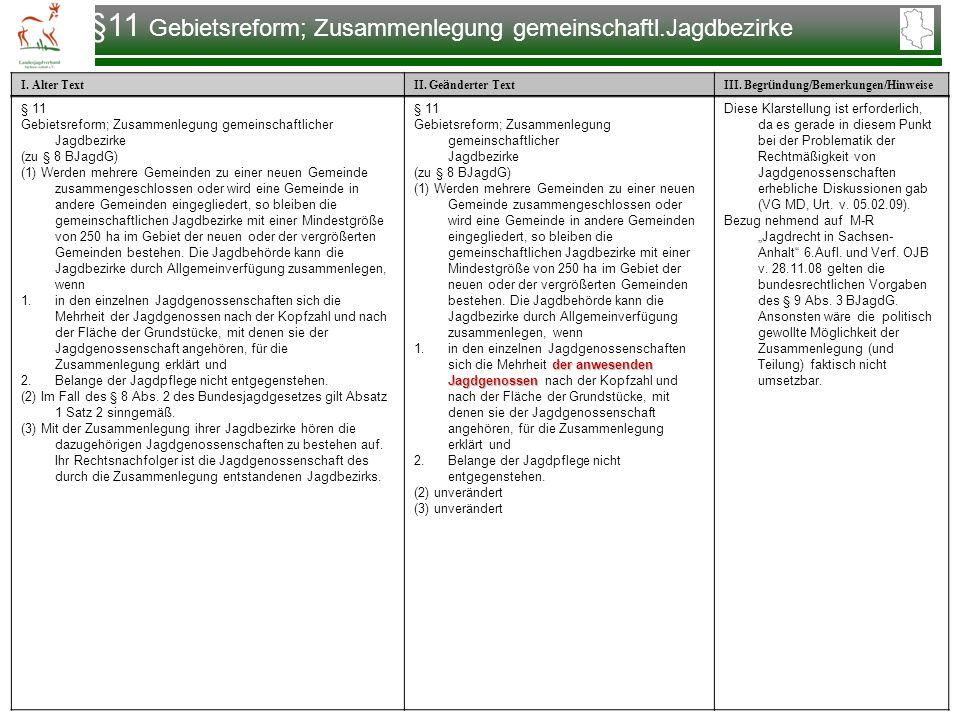 §11 Gebietsreform; Zusammenlegung gemeinschaftl.Jagdbezirke