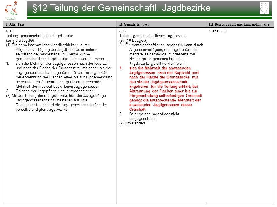 §12 Teilung der Gemeinschaftl. Jagdbezirke