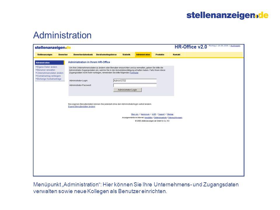 """Administration Menüpunkt """"Administration : Hier können Sie Ihre Unternehmens- und Zugangsdaten verwalten sowie neue Kollegen als Benutzer einrichten."""
