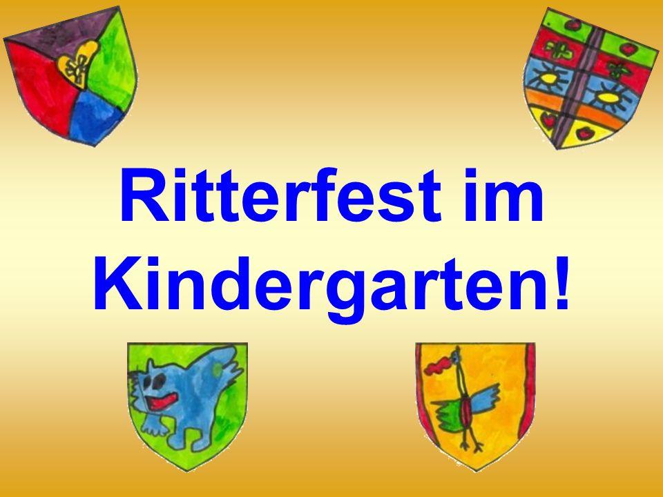 Ritterfest im Kindergarten!