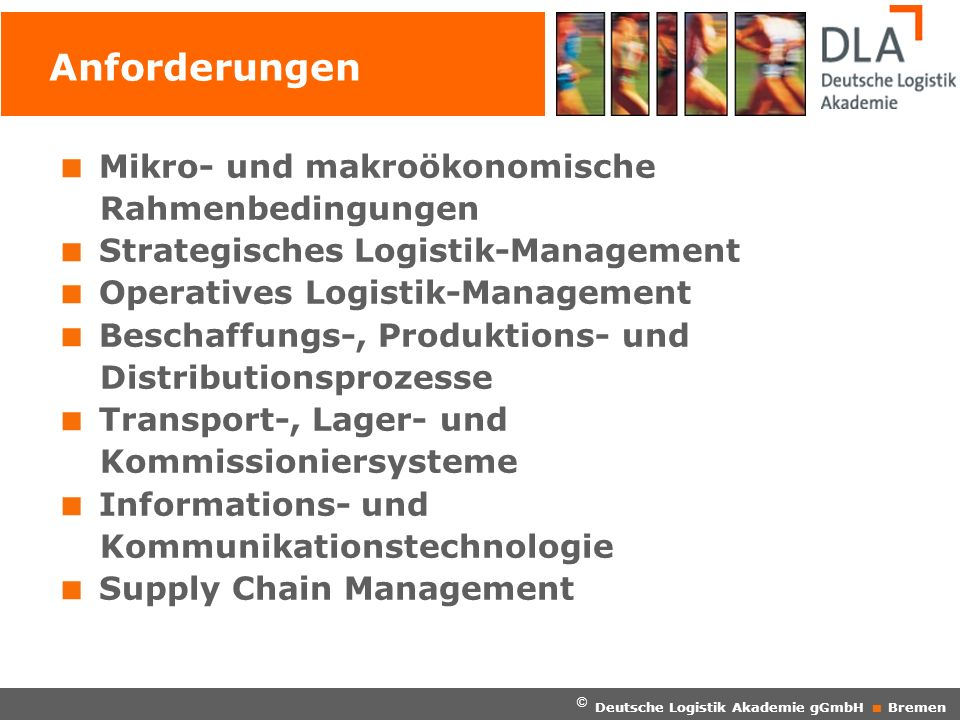 Anforderungen Mikro- und makroökonomische Rahmenbedingungen