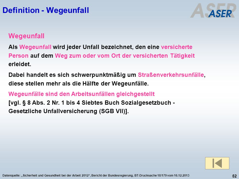 Definition - Wegeunfall