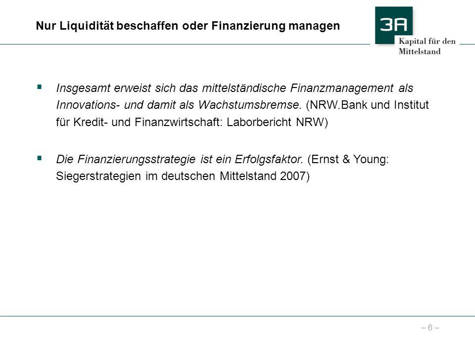 Nur Liquidität beschaffen oder Finanzierung managen