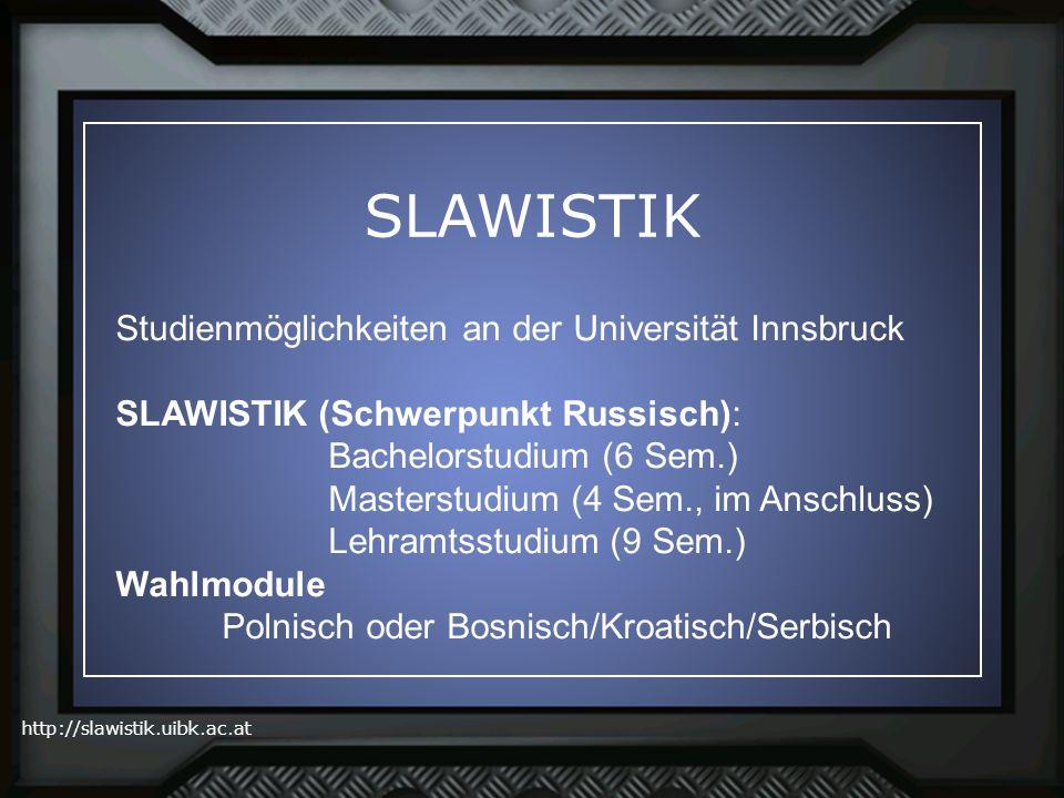 SLAWISTIK Studienmöglichkeiten an der Universität Innsbruck