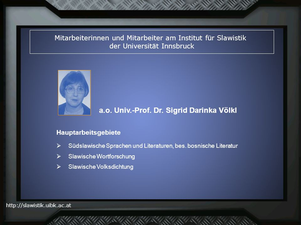 a.o. Univ.-Prof. Dr. Sigrid Darinka Völkl