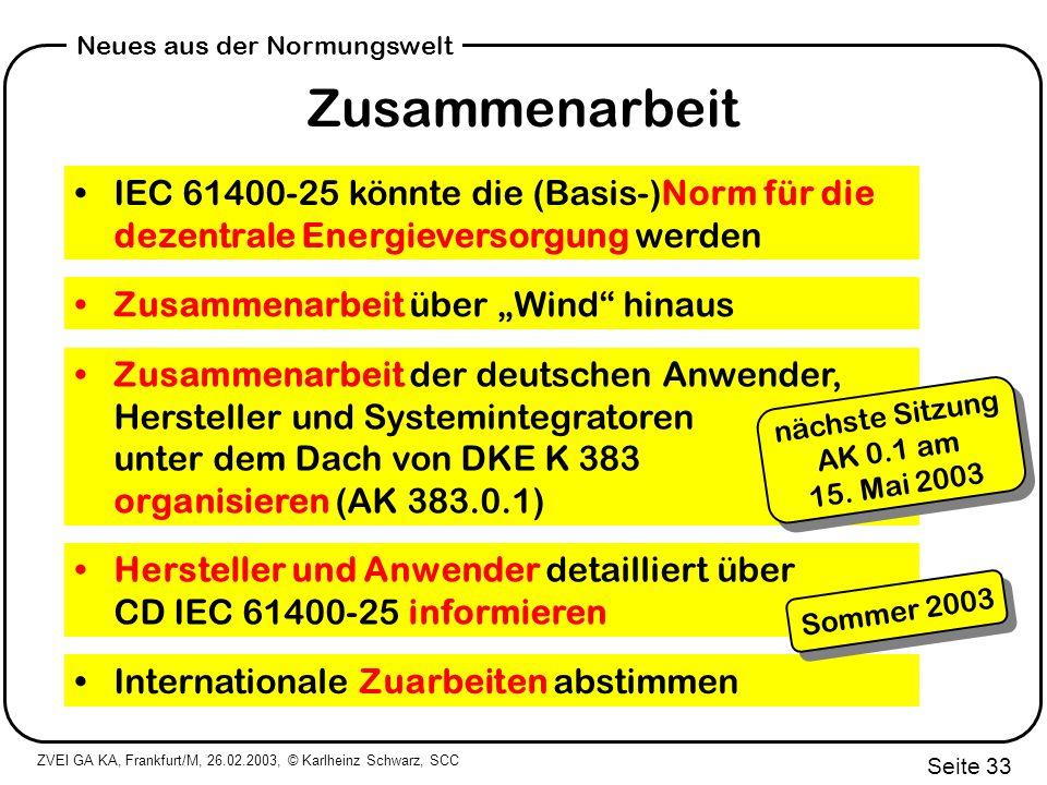 """Zusammenarbeit IEC 61400-25 könnte die (Basis-)Norm für die dezentrale Energieversorgung werden. Zusammenarbeit über """"Wind hinaus."""