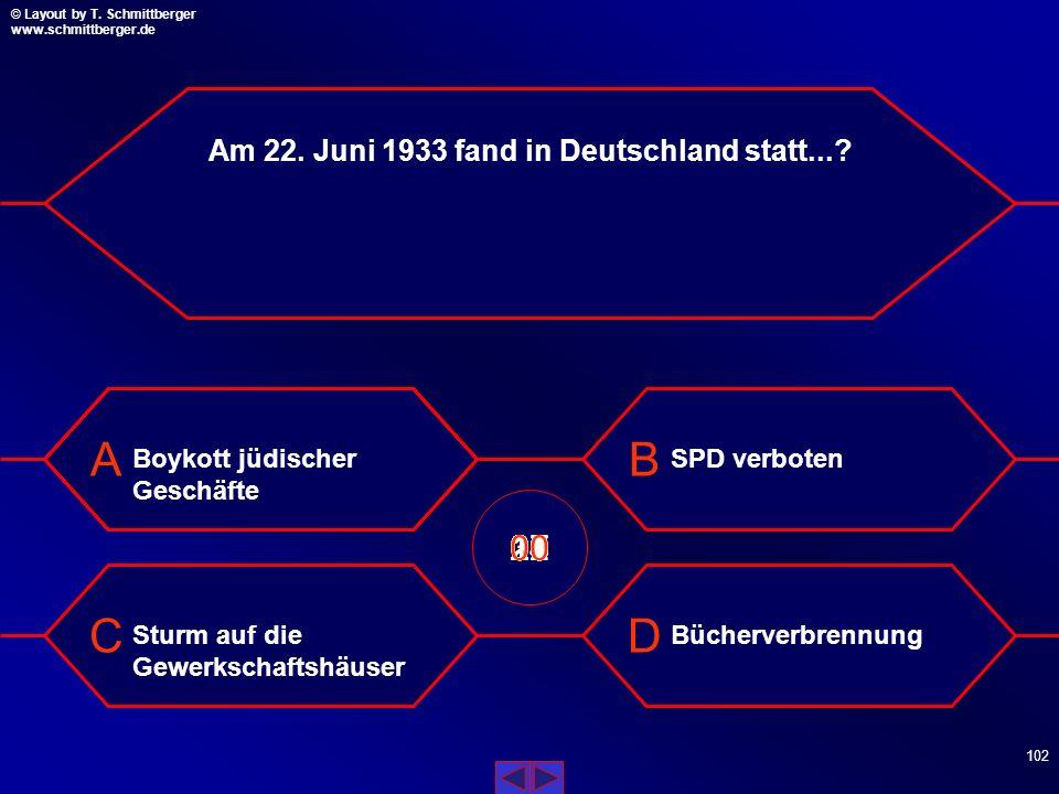 Am 22. Juni 1933 fand in Deutschland statt...
