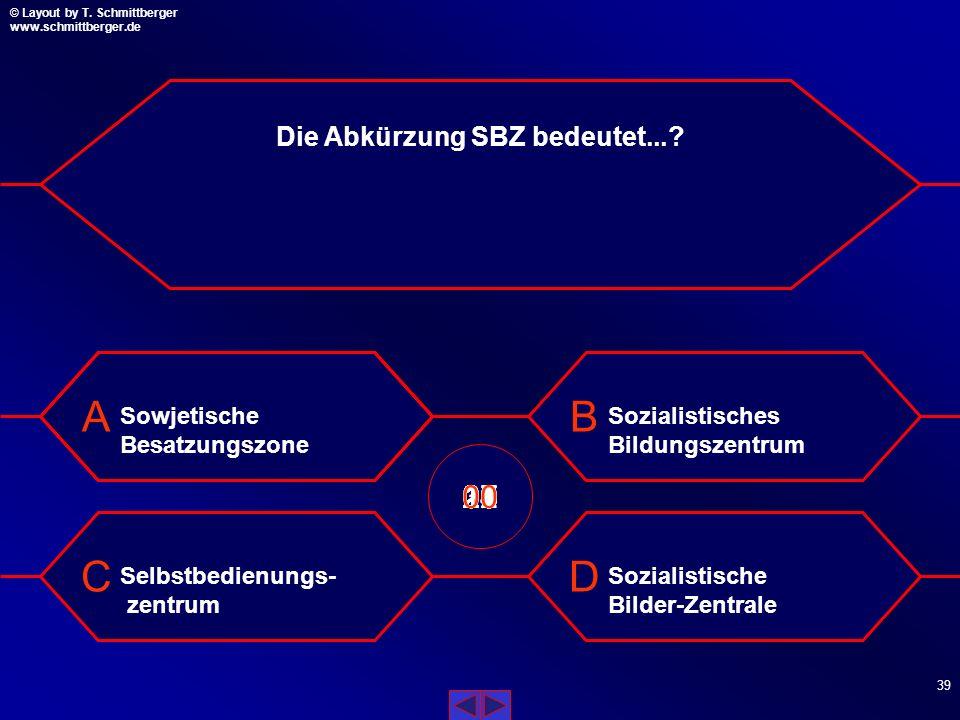 Die Abkürzung SBZ bedeutet...