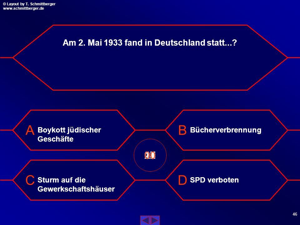 Am 2. Mai 1933 fand in Deutschland statt...