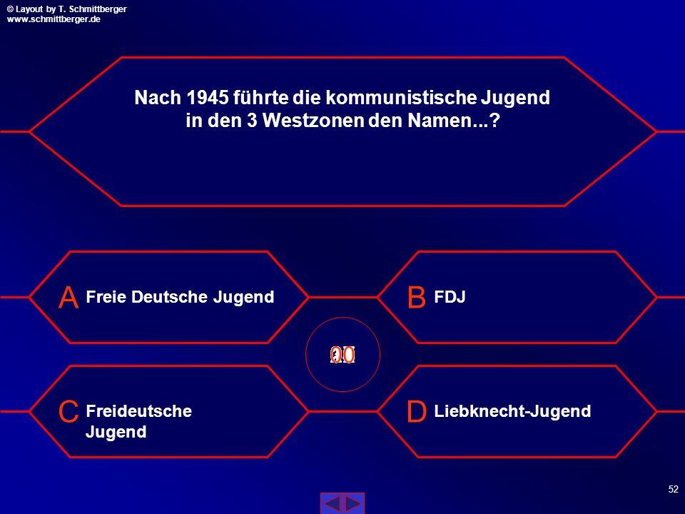 Nach 1945 führte die kommunistische Jugend in den 3 Westzonen den Namen...