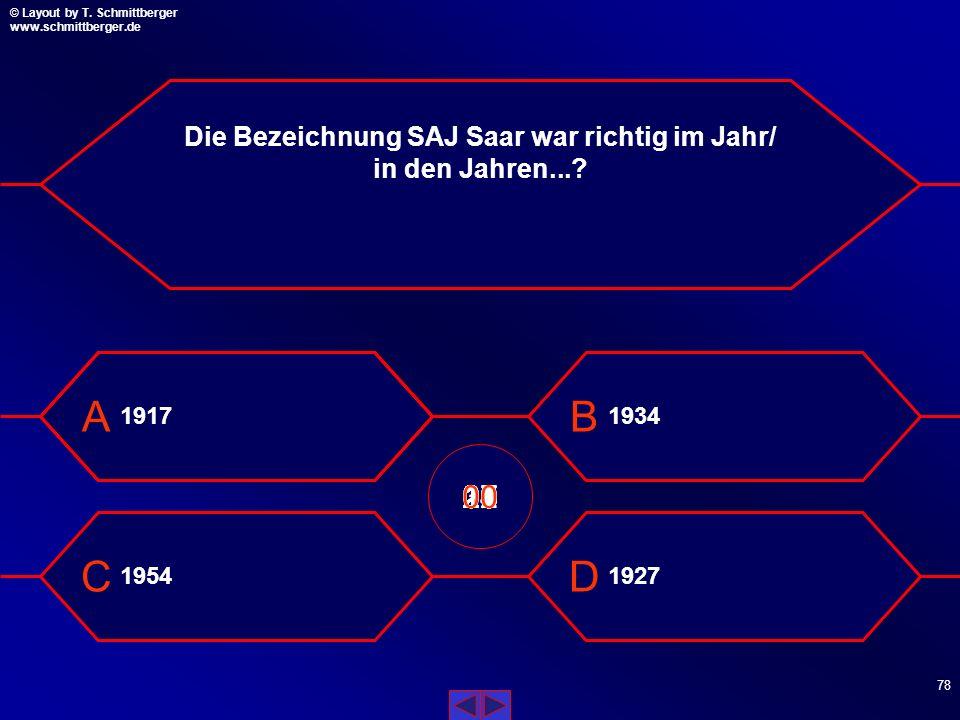 Die Bezeichnung SAJ Saar war richtig im Jahr/ in den Jahren...