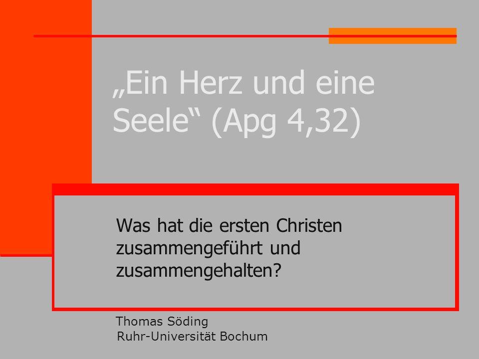 """""""Ein Herz und eine Seele (Apg 4,32)"""