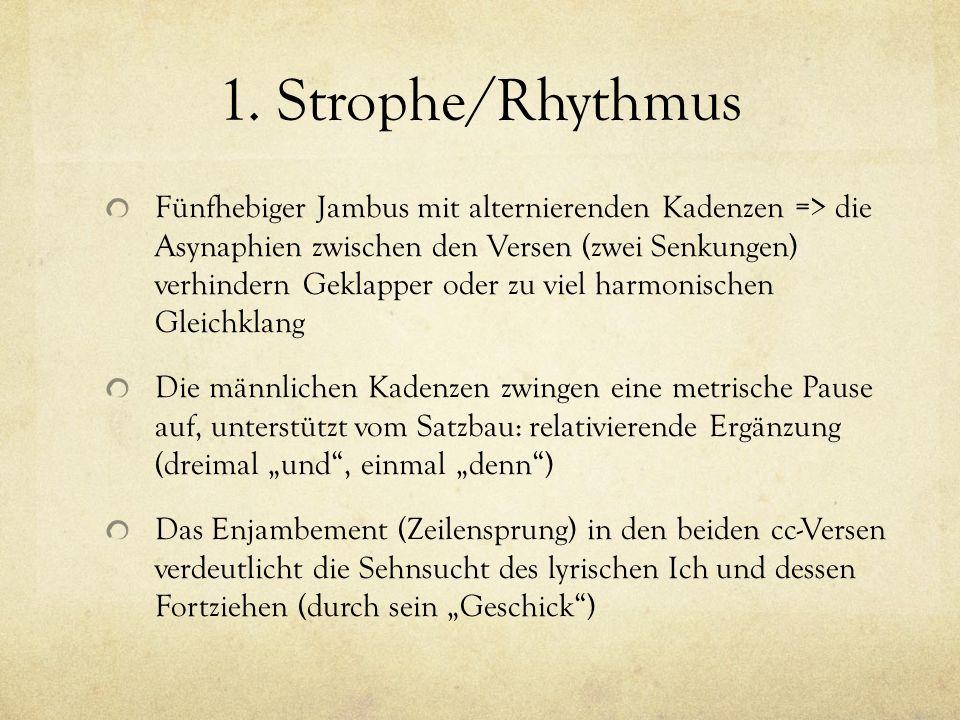 1. Strophe/Rhythmus